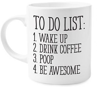 Fun Coffee Mug with a To-Do list
